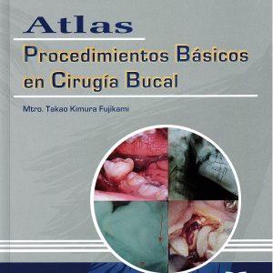 Atlas Procedimientos Básicos en Cirugía Bucal