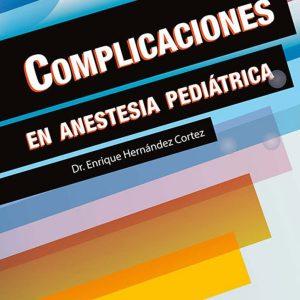 Complicaciones en anestesia pediátrica