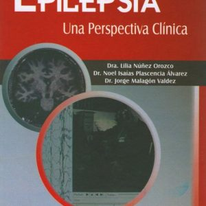 Epilepsia: Una Perspectiva Clínica