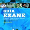 Guía EXANE. Guía para el Examen Nacional de Aspirantes a Residencias Estomatológicas