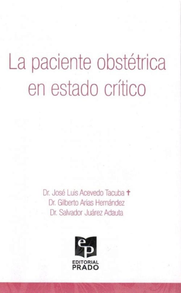 la paciente obstetrica en estado critico