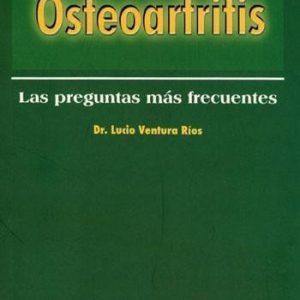 Osteoartritis. Las preguntas más frecuentes