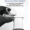 Investigación clínica. Manual para el médico residentes