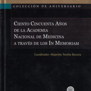 Ciento Cincuenta Años de la Academia Nacional