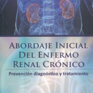 Abordaje inicial del enfermo renal crónico