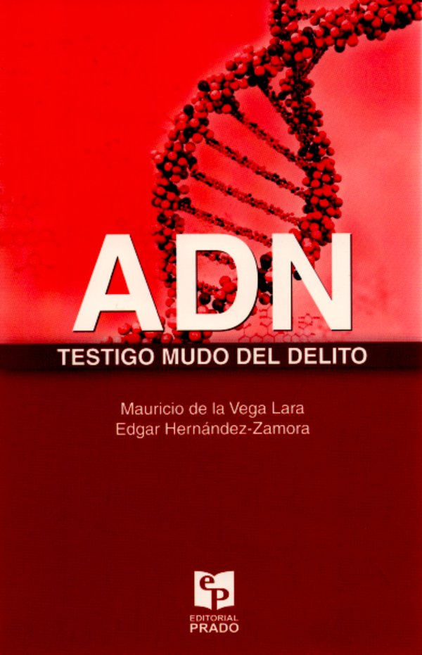 ADN. TESTIGO MUDO DEL DELITO