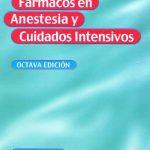 Fármacos en anestesia y cuidados intensivos