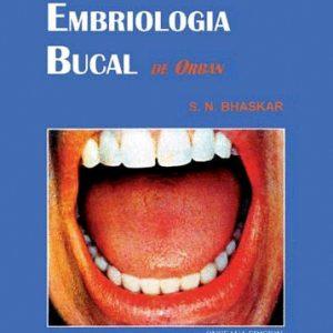 Histología y Embriología Bucal de Orban