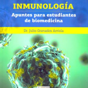 Inmunología. Apuntes para estudiantes de biomedicina