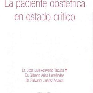 La Paciente Obstétrica en Estado Crítico