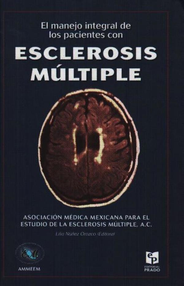 Manejo integral de los pacientes con esclerosis múltiple