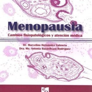 Menopausia. Cambios Fisiológicos y Atención Médica