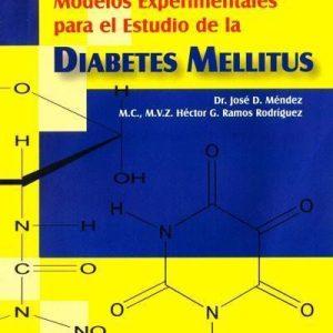 Modelos experimentales para el estudio de la Diabetes Mellitus