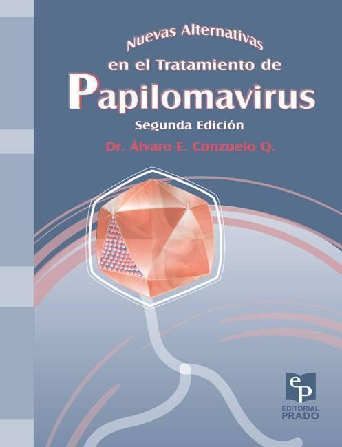 Papilomavirus. Nuevas alternativas en el tratamiento