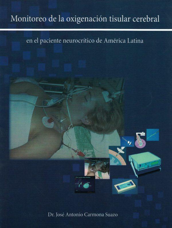 Monitoreo de la Oxigenacion Tisular Cerebral en el Paciente Neurocrítico de América Latina