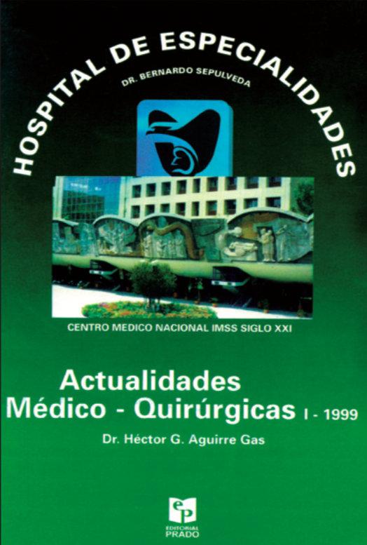 Actualidades Médico-Quirúrgicas Tomo I