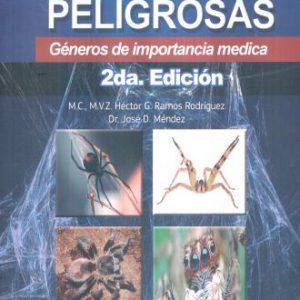 Arañas peligrosas. Géneros de Importancia Médica