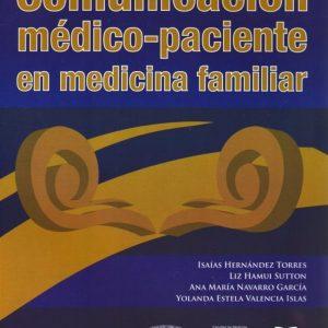 Comunicación medico-paciente en medicina familiar