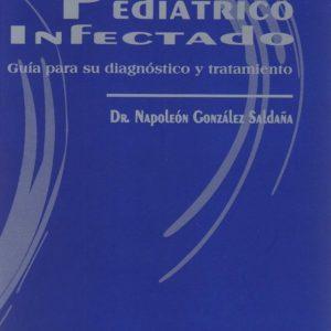 El paciente pediátrico infectado: Guía para su diagnóstico y tratamiento