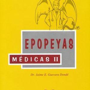 Epopeyas Médicas II