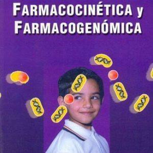 Farmacología clínica en pediatría: Farmacocinética y farmacogenómica