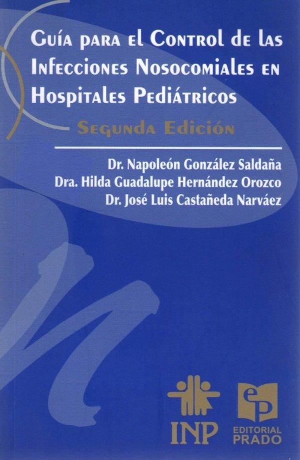 Guía para el control de las infecciones nosocomiales en hospitales pediátricos