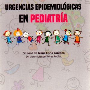 Guía de urgencias epidemiológicas en Pediatría