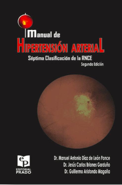 Manual de hipertensión arterial. Séptima Clasificación de la RNCE