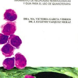 Manual Terapéutico de Enfermedades Oncohematológicas