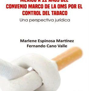 México a 11 años del convenio marco de la OMS por el control del tabaco