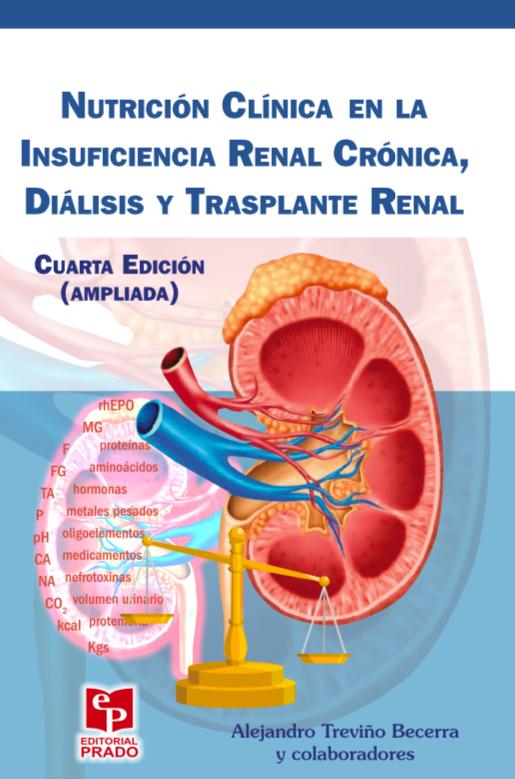 Nutrición Clínica En La Insuficiencia Renal Crónica, Diálisis Y Trasplante Renal