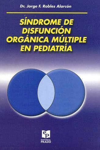 Síndrome de Disfunción Orgánica Múltiple en Pediatría