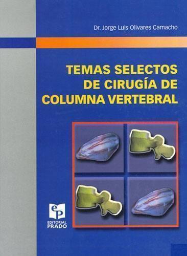 Temas Selectos de Cirugía de Columna Vertebral