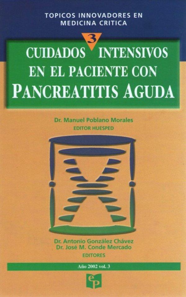 TIMC 3: Cuidados intensivos en el paciente con Pancreatitis Aguda