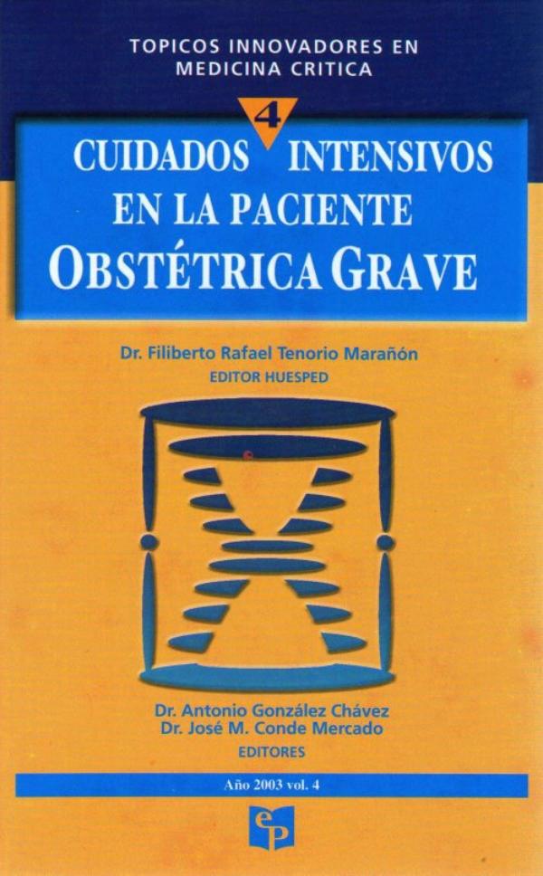 TIMC 4: Cuidados intensivos en la paciente obstétrica grave